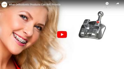 What Orthodontic Products Can IMD Provide?